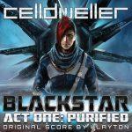 Blackstar Act One: Purified (Original Score) [Discontinued]