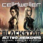 Blackstar Act Two: Awakening (Original Score) [Discontinued]