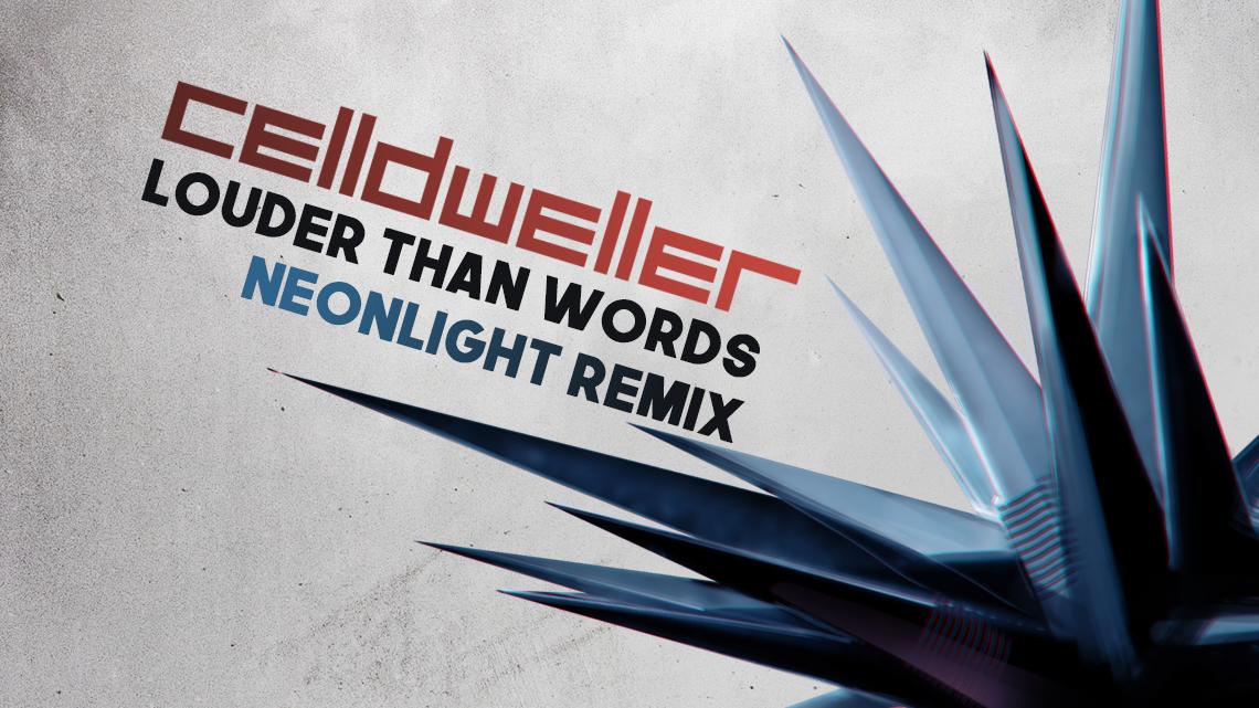 """Celldweller """"Louder Than Words"""" (Neonlight Remix)"""