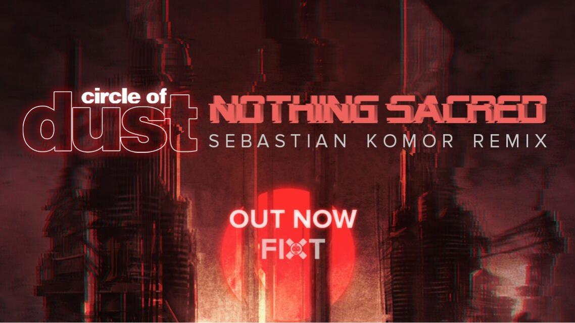 """""""Nothing Sacred"""" (Sebastian Komor Remix) & Double Vinyl Pre-Order!"""