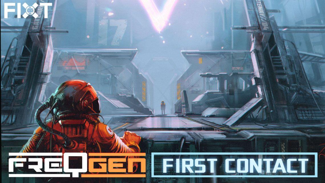 "FreqGen Makes ""First Contact"""